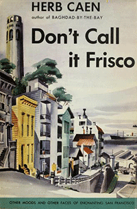 don't call it frisco
